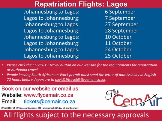 CemAir will be operating repatriation flights from Johannesburg to Lagos, and Lagos, Libreville, Windhoek to Johannesburg for anyone requiring repatriation, or outbound travel
