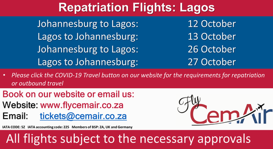 CemAir will be operating repatriation flights from Johannesburg to Lagos, and Lagos to Johannesburg for anyone requiring repatriation, or outbound travel